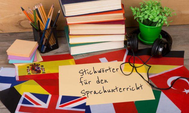Fremdsprachenunterricht – 99 Stichwörter