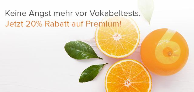 Keine Angst mehr vor Vokabeltests: 20% Rabatt auf Premium!