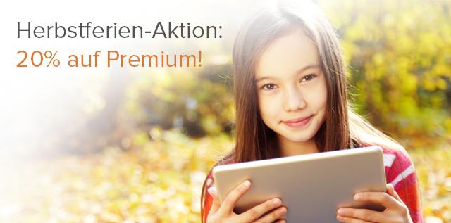 Herbstferien-Aktion: 20% Rabatt auf Premium