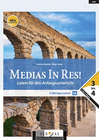 Medias in Res! Band 3-4 (Latein-Deutsch)